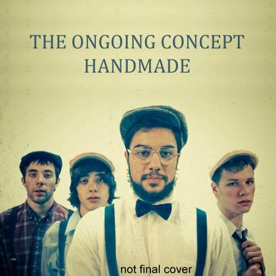 The Ongoing Concept Handmade